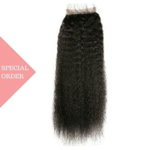 Special Order Kinky Straight closure